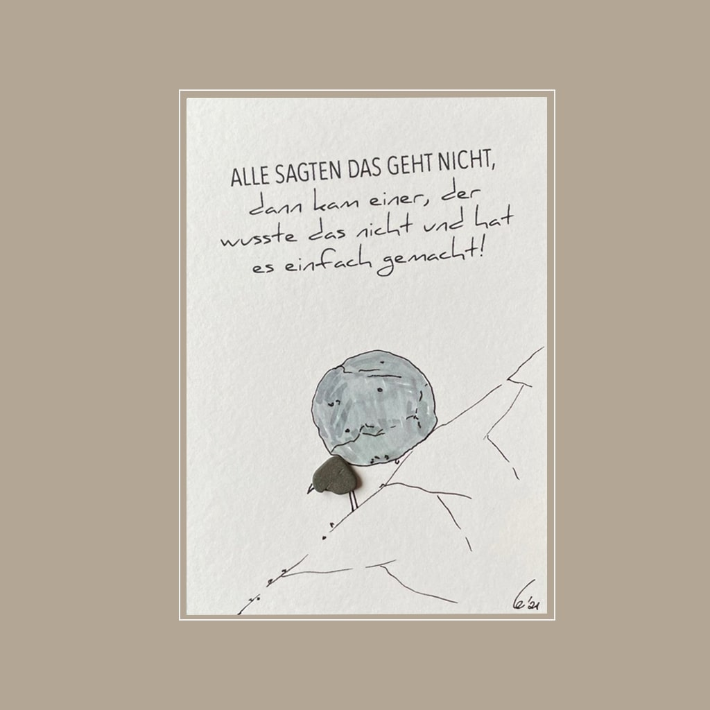 Spruchkarte Geht nicht ... von Kieselsteinkunst.de